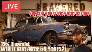 LIVE Forgotten 1957 Chevy 210| Will It Run After 50 Years | Special Guest Vice Grip Garage |RESTORED