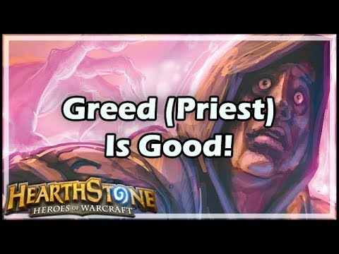 [Hearthstone] Greed (Priest) Is Good!