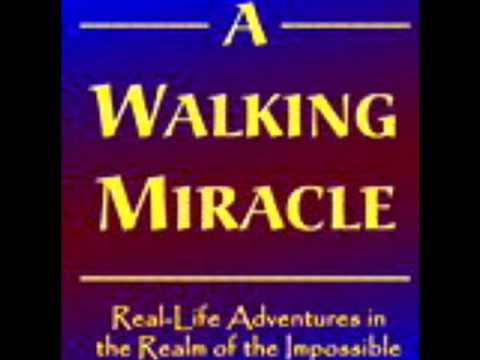 A Walking Miracle