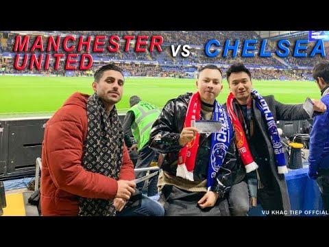 [ Tập 24 ] - Thành phố London đẳng cấp nhưng bóng đá mới làm Vũ Khắc Tiệp thích thú   MU vs Chelsea