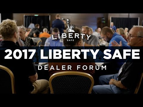 2017 Liberty Safe Dealer Forum