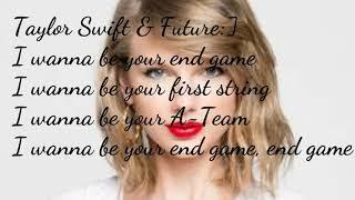 Taylor swift end game lyrics taylor swift end game ft ed sheeran future lyrics video stopboris Images