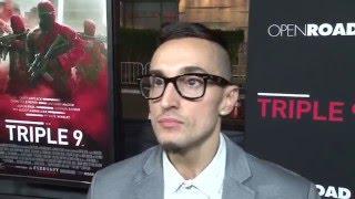 "Triple 9: Luis Da Silva Jr ""Pinto"" Exclusive Premiere Interview"