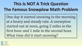 This Is NOT A Trick Question. The Famous Snowplow Math Problem thumbnail