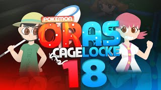 "Pokemon ORAS Cagelocke w/ PokeaimMD and aDrive Episode 18 ""SACRIFICE NEEDED"""