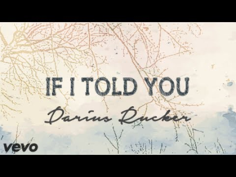 Darius Rucker  If I Told You Lyrics