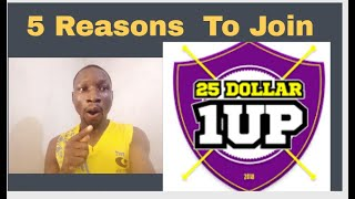 5 Reasons Why You Need To Join 25 Dollar 1 Up | 25 Dollar 1 Up Presentation.