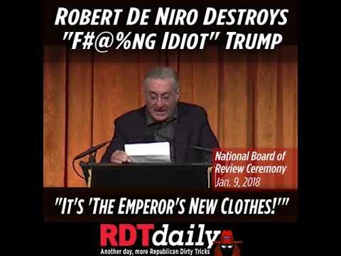 """Robert De Niro Destroys """"Idiot"""" Trump"""