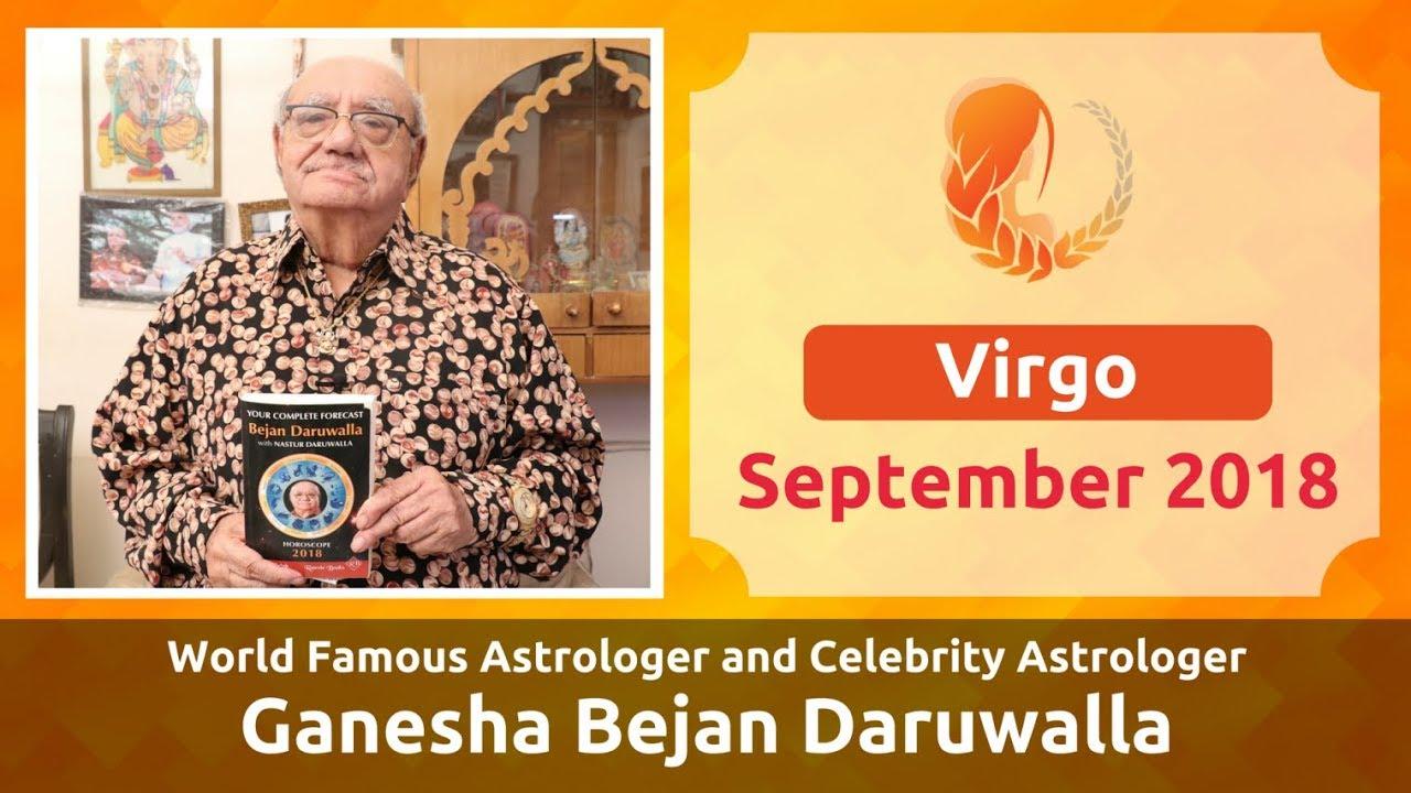 VIRGO SEPTEMBER 2018 ASTROLOGY HOROSCOPE FORECAST BY ASTROLOGER GANESHA  BEJAN DARUWALLA
