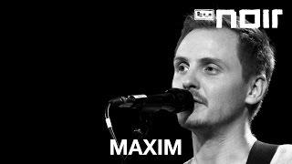 Maxim - Meine Soldaten (live bei TV Noir)