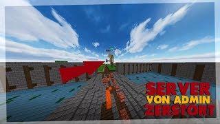 SERVER WIRD VON ADMIN ZERSTÖRT!!   Minecraft Trolling