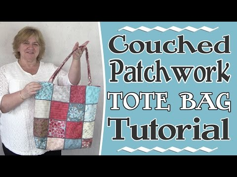 Patchwork Tote Bag with Couching - Tutorial