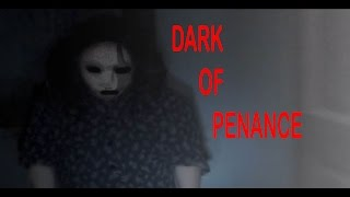 Dark Of Penance !! Short Film 2017