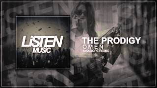 The Prodigy - Omen (Sikdope Remix)