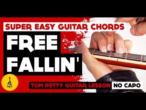 Free Fallin' Tom Petty Guitar Lesson No Capo | Super Easy Guitar Chords |
