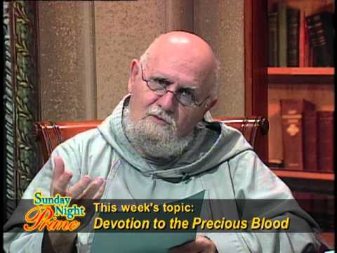 Sunday Night Prime - 2013-07-07 -  Devotion to the Precious Blood
