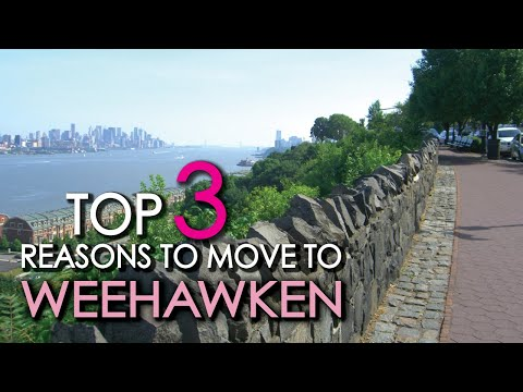 TOP 3 Reasons To Move To WEEHAWKEN, NJ