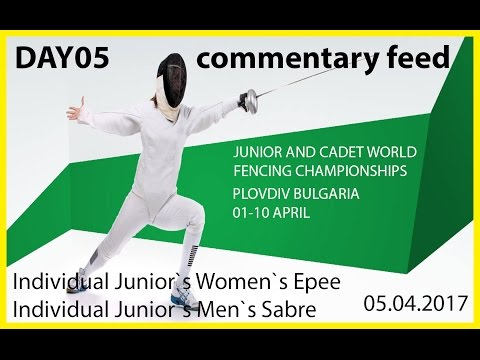 Day05 JUNIOR AND CADET WORLD FENCING CHAMPIONSHIPS T32-T08