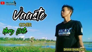 cover lagu viral terbaru 2020 - VAASTE DHVANI BHANUSHALI COVER HERY FLUTE