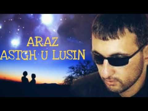 Araz~Asgh U Lusin