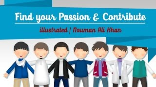 Find your Passion & Contribute | illustrated | Nouman Ali Khan thumbnail