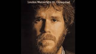Watch Loudon Wainwright Iii Rufus Is A Tit Man video