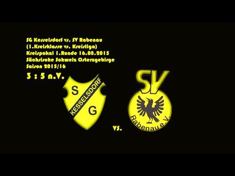 2015-08-16 / 1. Runde / Kreispokal / SG Kesselsdorf-SV Rabenau