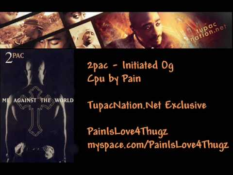 2pac - Initiated Og - Cpu Acapella by Pain - TupacNation.Net