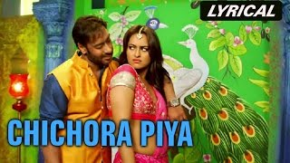 Chichora Piya (Lyrical Full Song) | Action Jackson | Ajay Devgn & Sonakshi  …