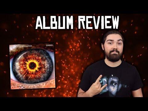 Breaking Benjamin - Ember Album Review