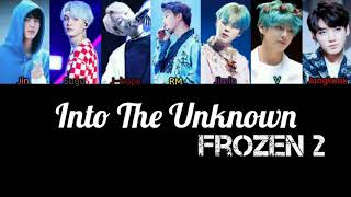 How would BTS sing - Into the unknown ( Panic! At the Disco )