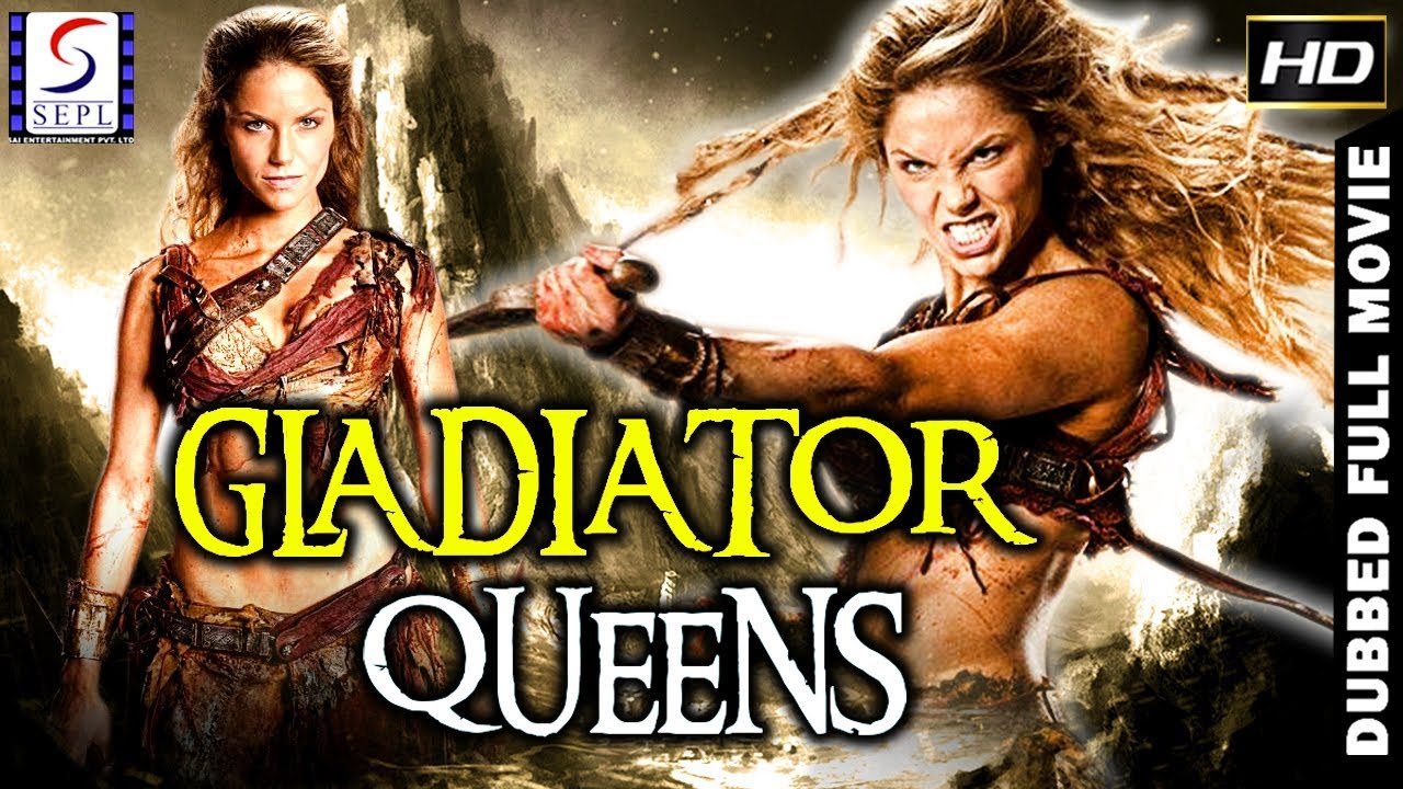Download Gladiator Queens - Dubbed Full Movie | Hindi Movies 2019 Full Movie HD