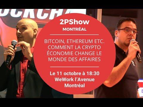 2PShow - Bitcoin, Ethereum etc.  Comment la crypto économie change le monde des affaires