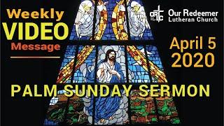 Palm Sunday Message 2020   Pastor Dave Weber