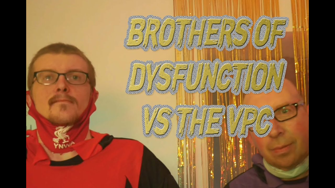 Kitchen Messi: the Brothers of Dysfunction vs the VPC [Wotsits Face]