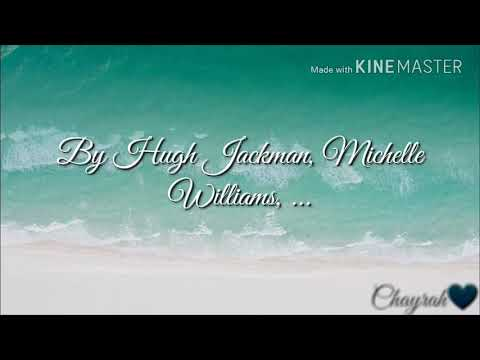 A Million Dreams by Hugh Jackman, Michelle Williams,.... lyrics