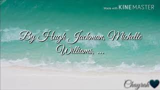 Gambar cover A Million Dreams by Hugh Jackman, Michelle Williams,.... lyrics