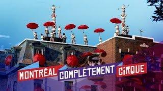 Montréal au coeur de l'industrie du cirque