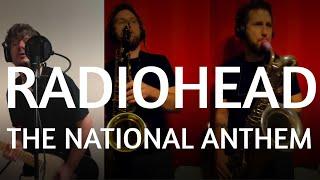 Radiohead - The national anthem (cover by Blake Walt & Justin Bernard)