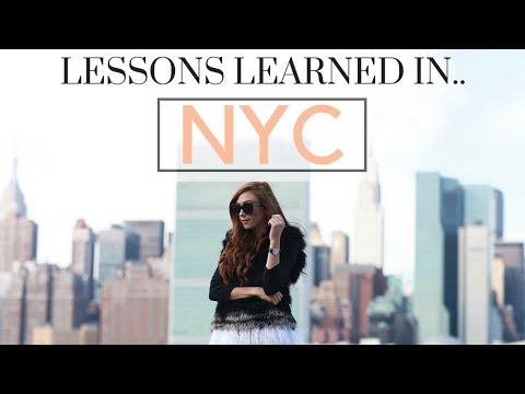 LIVING IN NEW YORK CITY - The Truths + 3 BIG Lessons Learned
