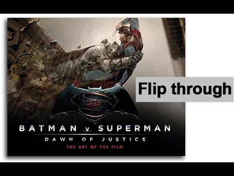 Batman V Superman Art of the Film  Book Dawn of Justice Flip Through