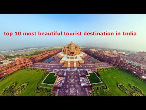 the beautiful tourist attractions,top 10 most beautiful tourist destination in India