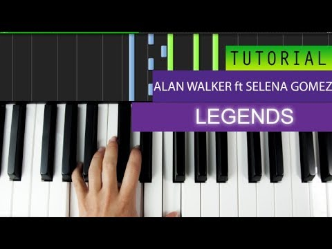 Alan Walker ft. Selena Gomez - Legends - Piano Tutorial + MIDI