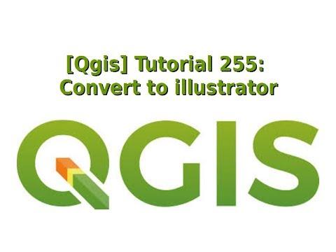 [Qgis] Tutorial 255 : Convert map to illustrator thumbnail