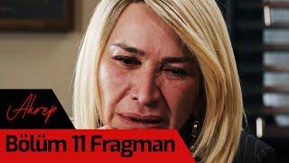 Akrep 11. Bölüm Fragman