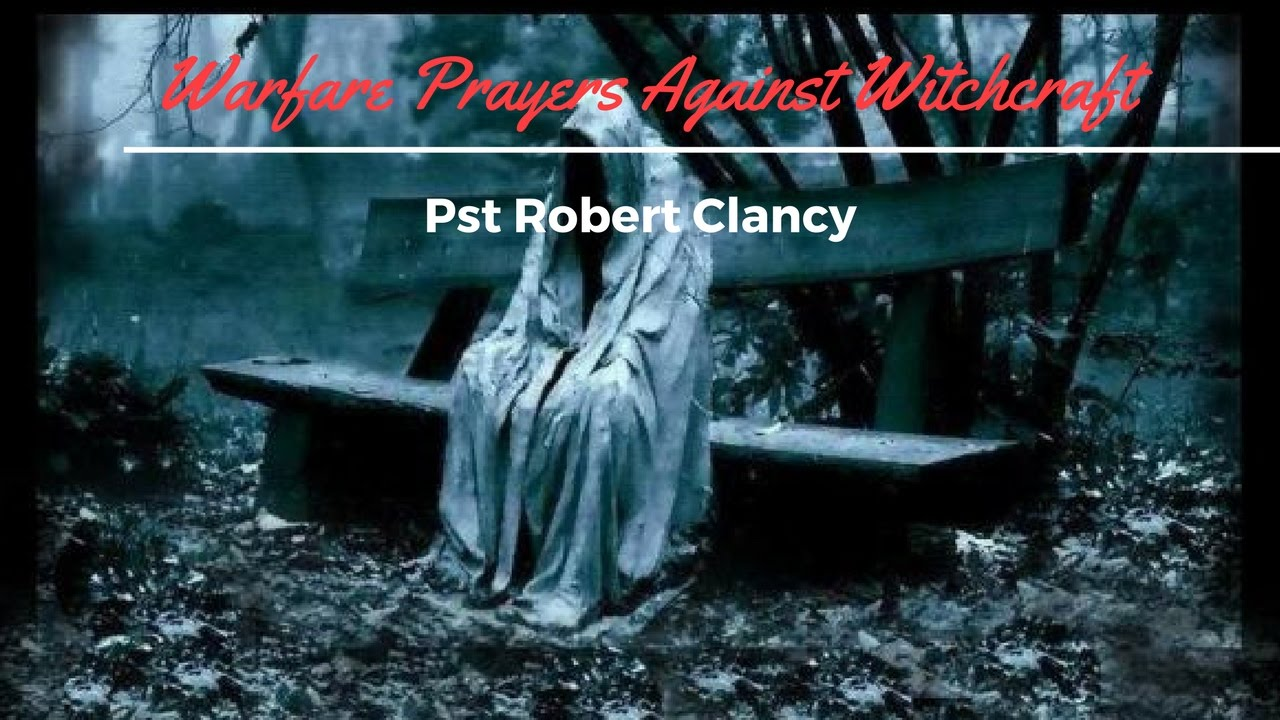 DELIVERANCE PRAYER FROM ANY INVOLVEMENT OR ATTACK FROM THE OCCULT, WITCH,  BLACK MAGIC OR VOODOO