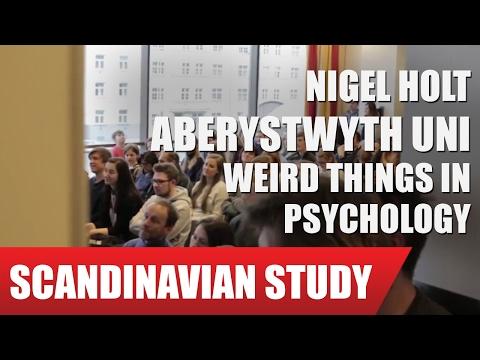 """Dr. Nigel Holt, Aberystwyth University -  """"Weird things in psychology""""."""