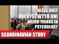 Dr. Nigel Holt, Aberystwyth University -