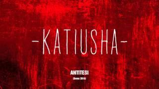 Katiusha - Antitesi (Demo 2016) - [Alternative Rock / New Wave Italiano]
