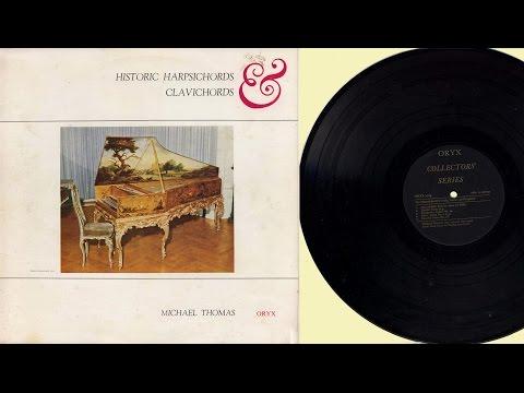 Michael Thomas (harpsichord, clavichord) Historic harpsichords and clavichords